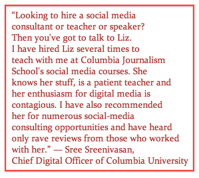 Sree Sreenivasan recommends Liz Borod Wright as a social media consultant and teacher