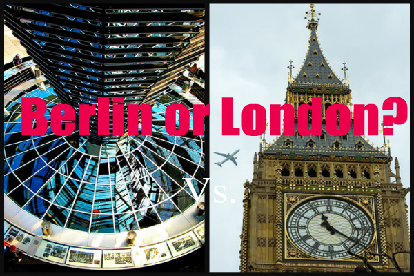 Would you rather choose Berlin or London for your vacation?