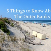 5 Things You Should Know About The Outer Banks