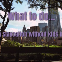 Fun ideas for a staycation in NYC without kids